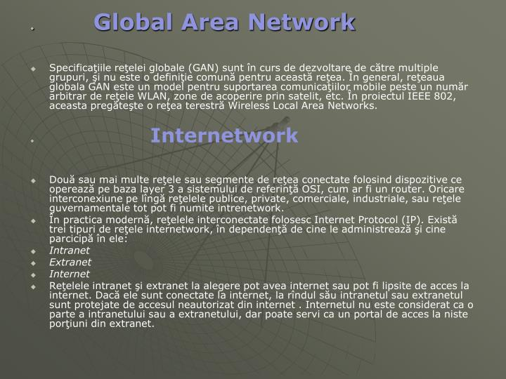 Global Area Network