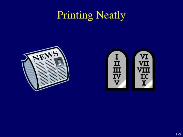 Printing Neatly