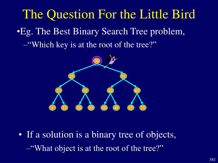 """Which key is at the root of the tree?"""
