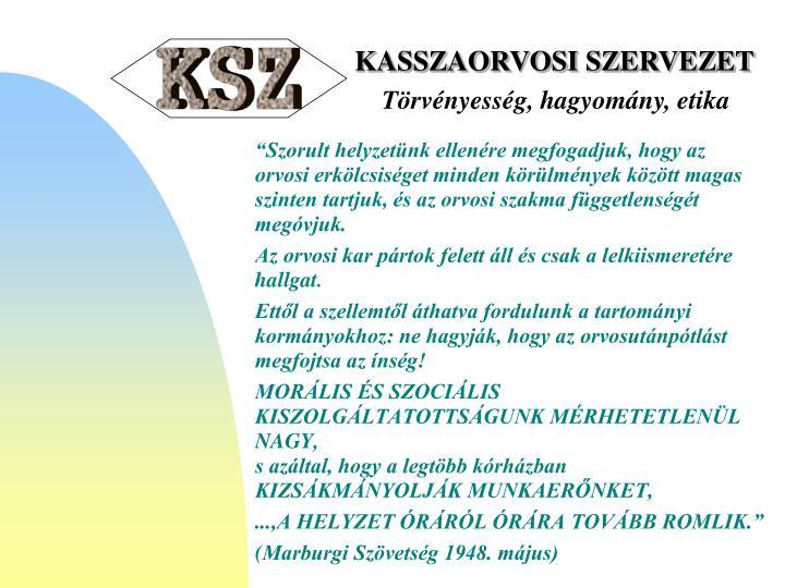 KASSZAORVOSI SZERVEZET