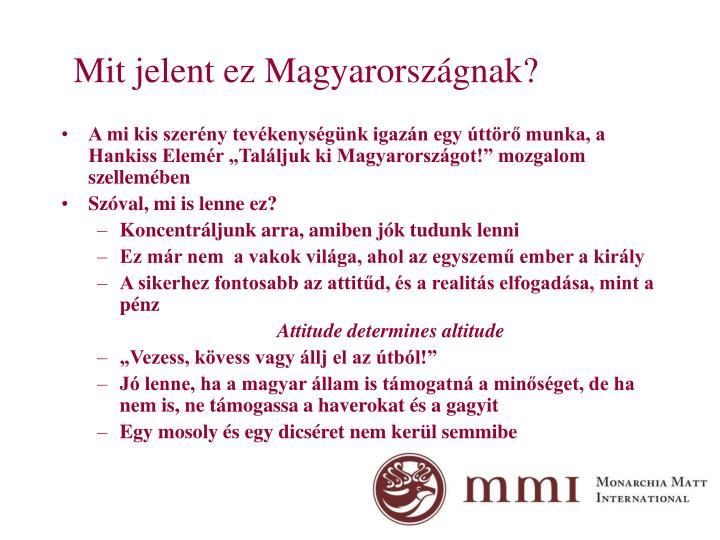 Mit jelent ez Magyarországnak?