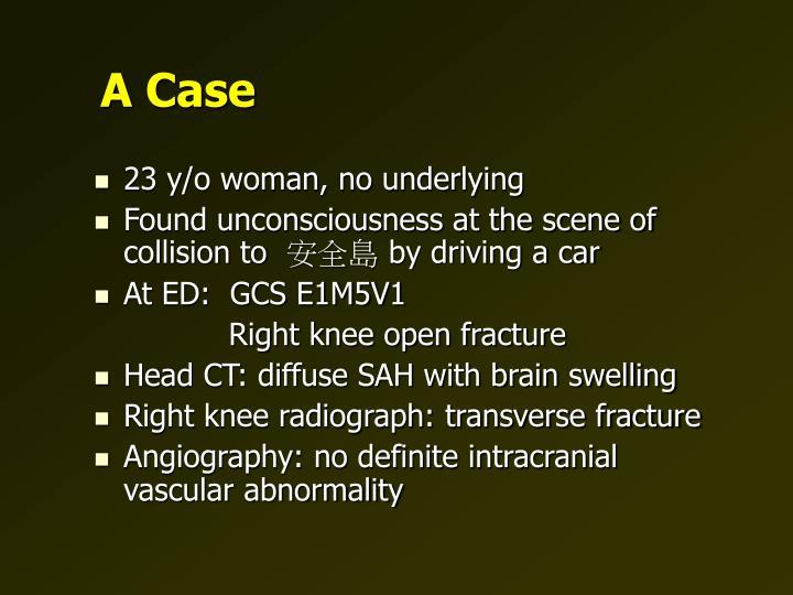 A Case