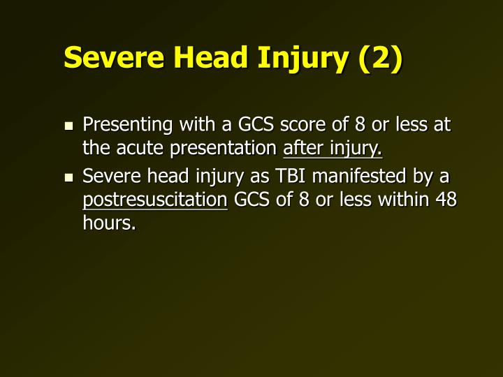Severe head injury 2