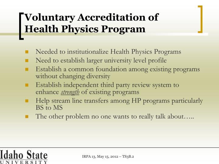 Voluntary Accreditation of Health Physics Program