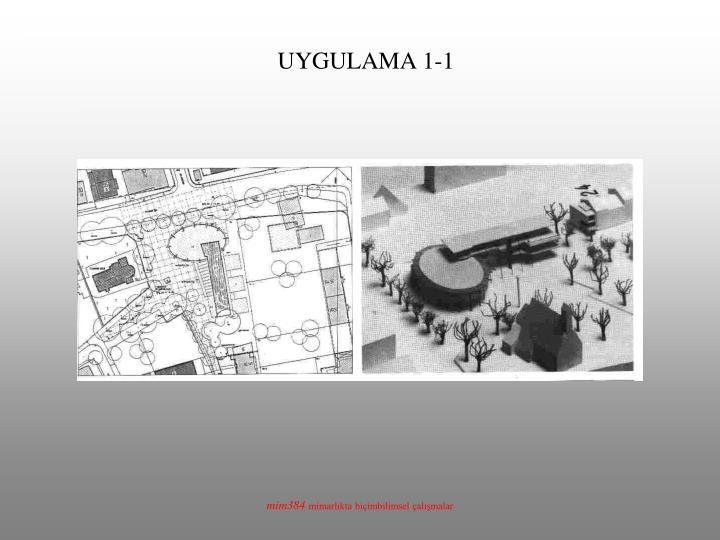 UYGULAMA 1-1