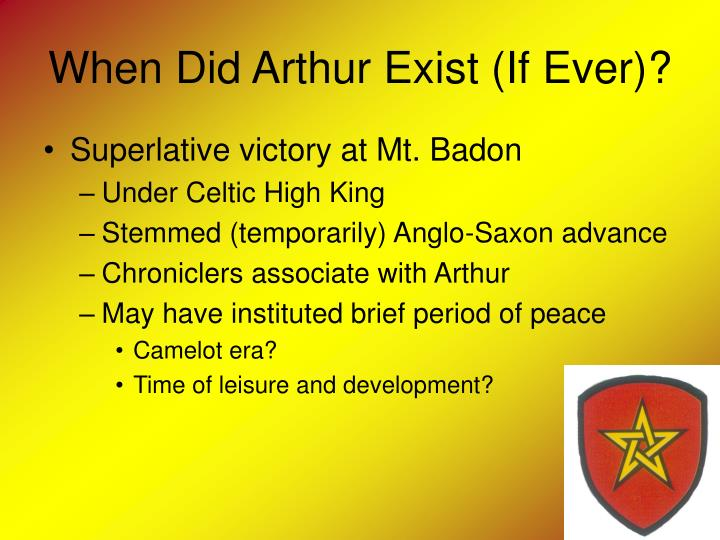 When Did Arthur Exist (If Ever)?