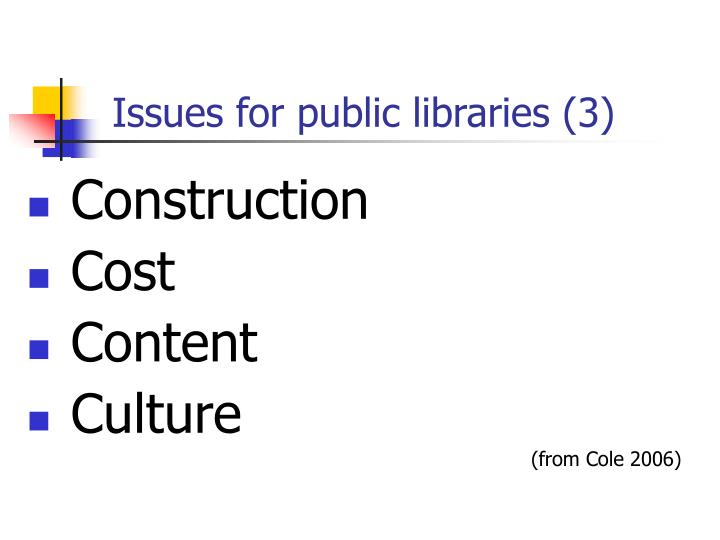 Issues for public libraries (3)