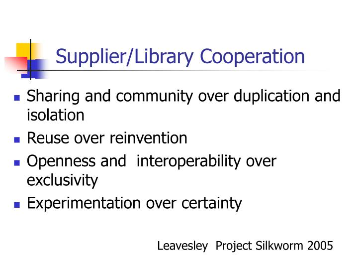 Supplier/Library Cooperation