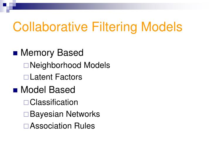 Collaborative Filtering Models