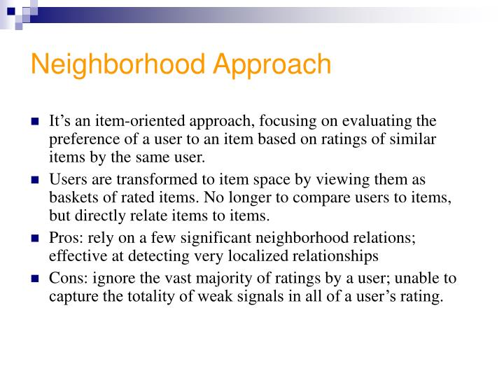 Neighborhood Approach
