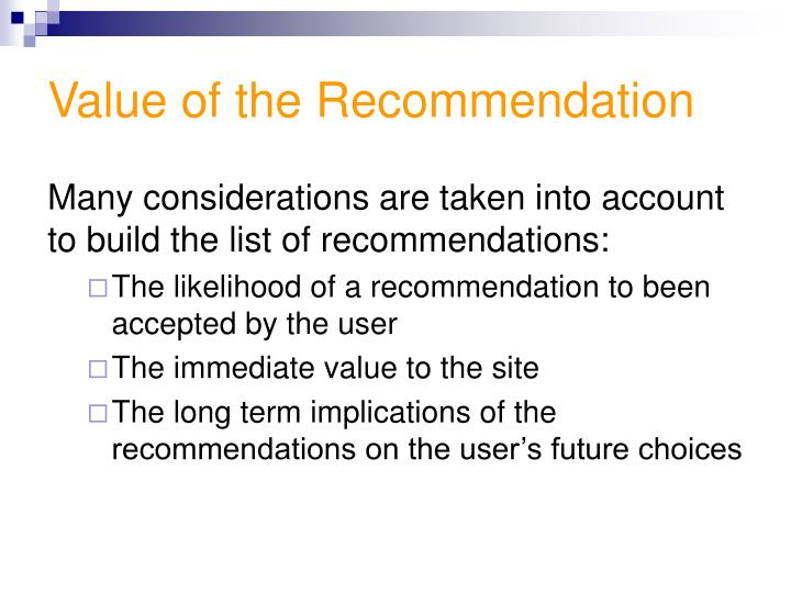 Value of the Recommendation