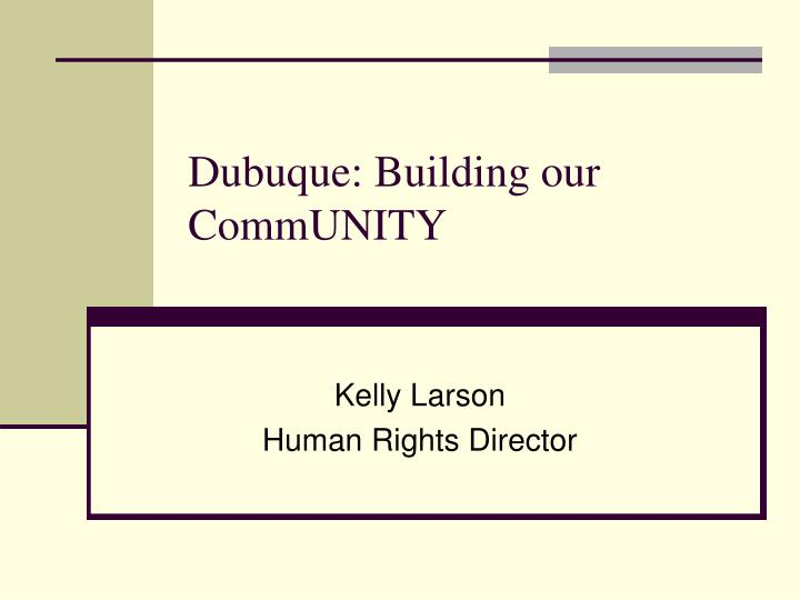 Dubuque building our community