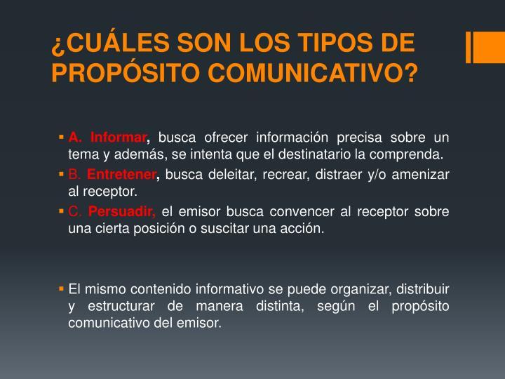 ¿CUÁLES SON LOS TIPOS DE PROPÓSITO COMUNICATIVO?