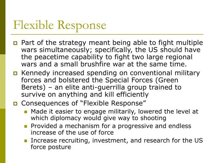 Flexible Response