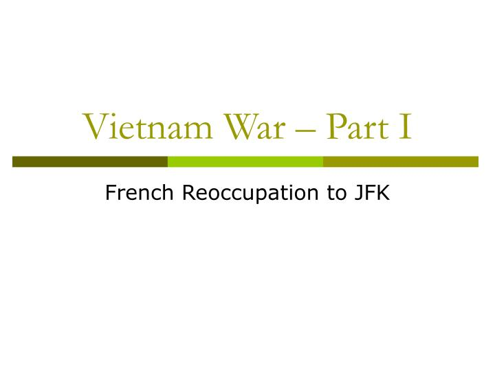 vietnam war part i
