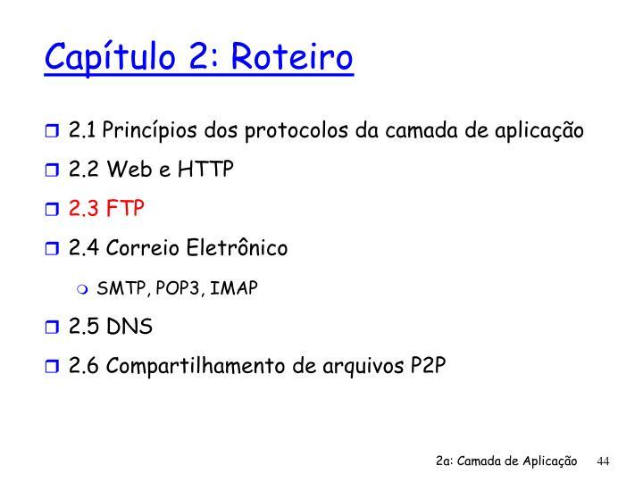 2.1 Princípios dos protocolos da camada de aplicação