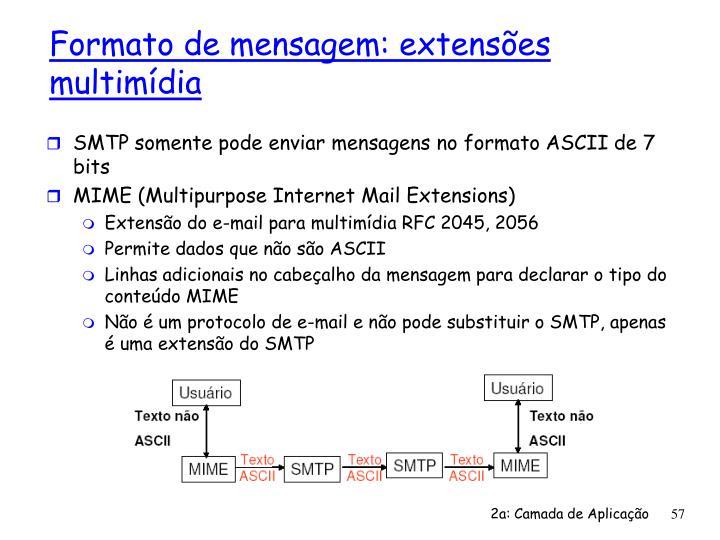 SMTP somente pode enviar mensagens no formato ASCII de 7 bits