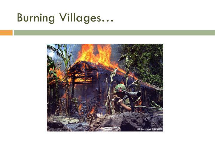 Burning Villages…