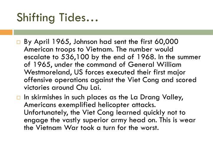 Shifting Tides…