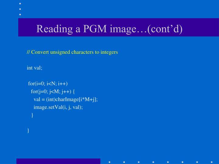 Reading a PGM image…(cont'd)