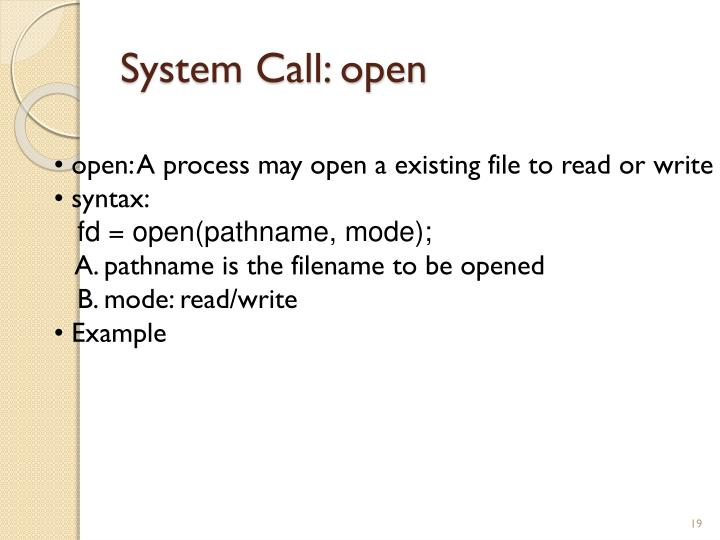 System Call: open