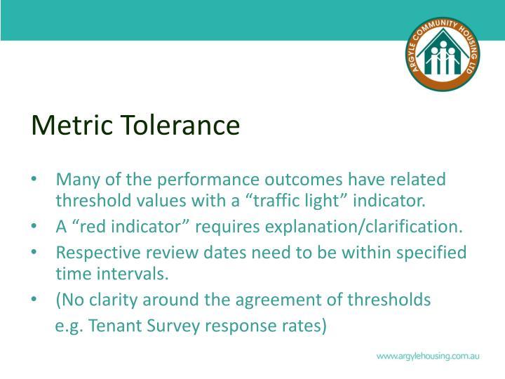 Metric Tolerance