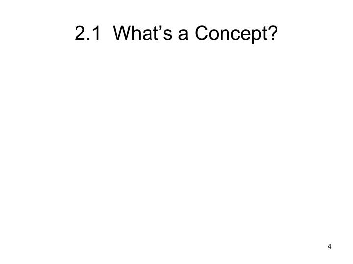 2.1  What's a Concept?