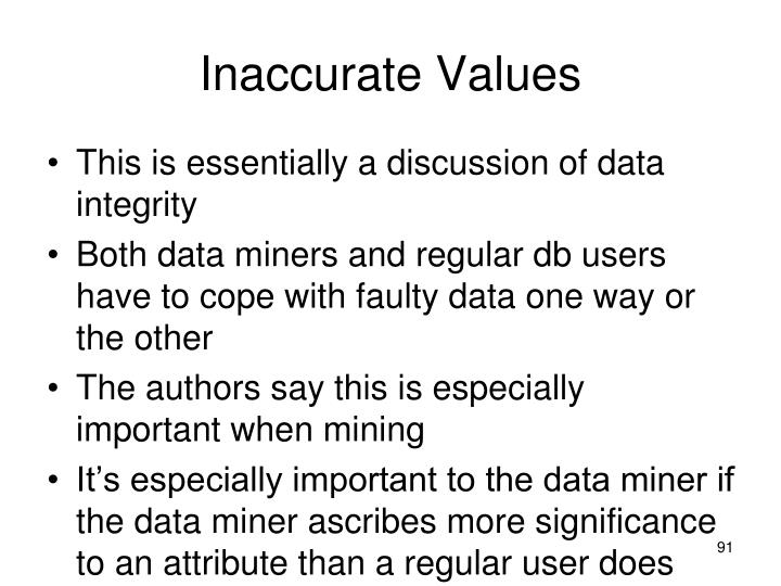 Inaccurate Values