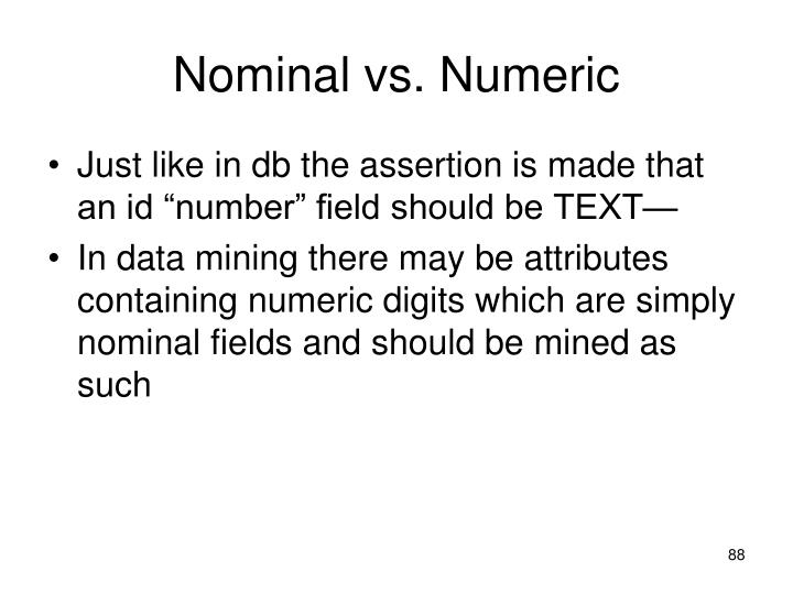 Nominal vs. Numeric