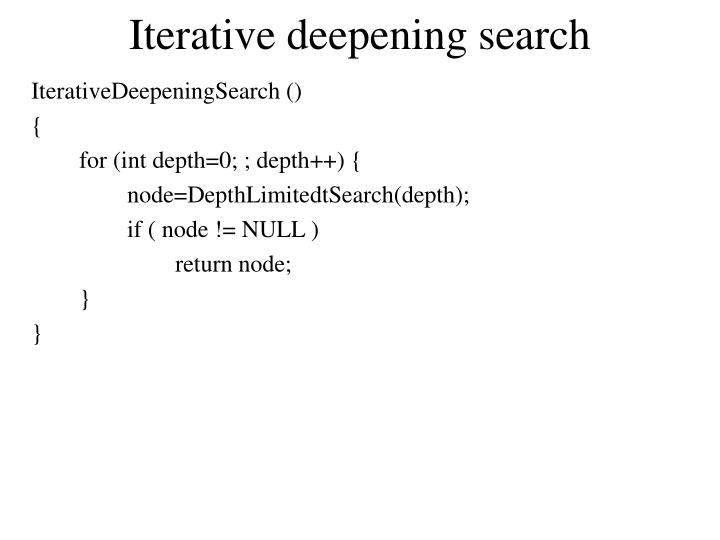 Iterative deepening search
