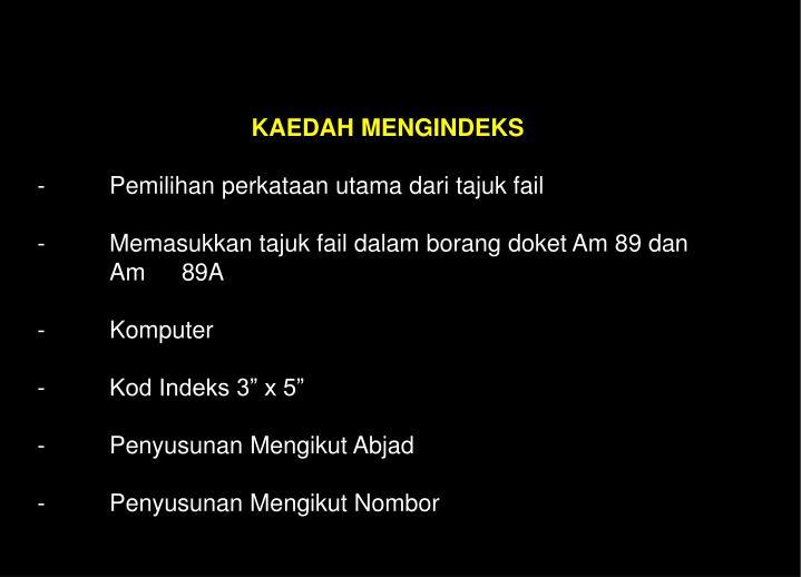 KAEDAH MENGINDEKS