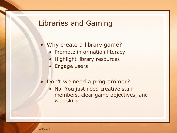 Libraries and gaming1