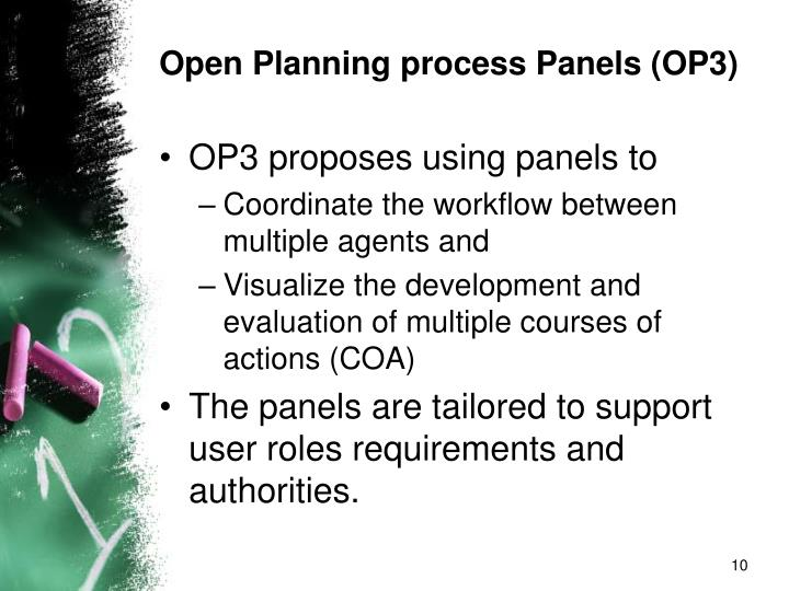 Open Planning process Panels (OP3)