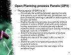 open planning process panels op32
