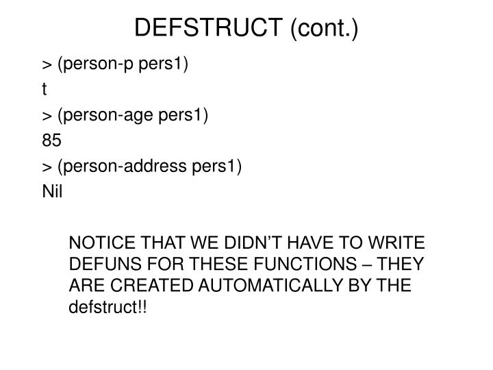 DEFSTRUCT (cont.)