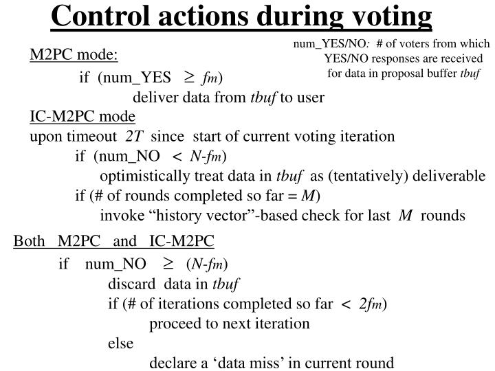 Control actions during voting