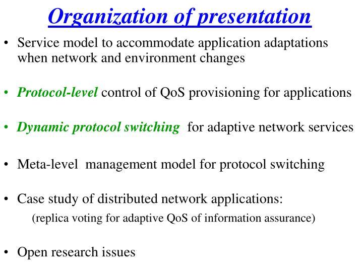 Organization of presentation