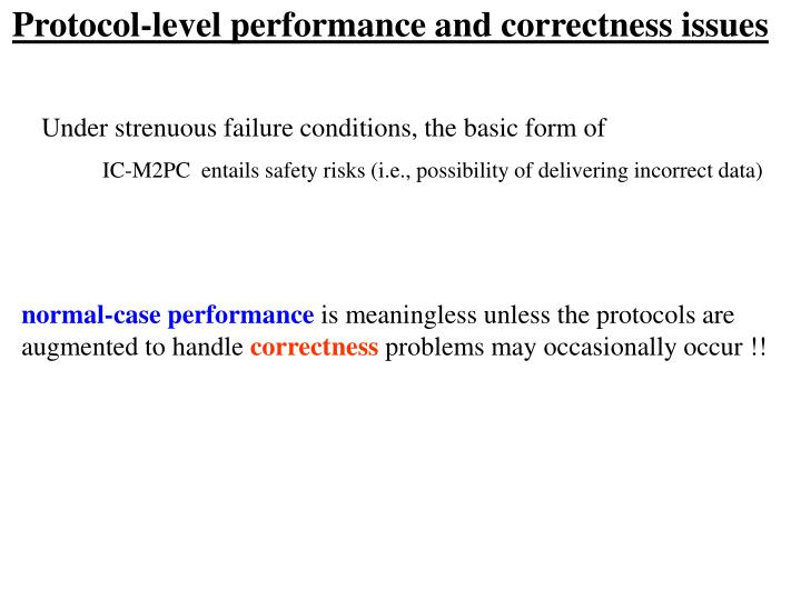 Protocol-level performance and correctness issues