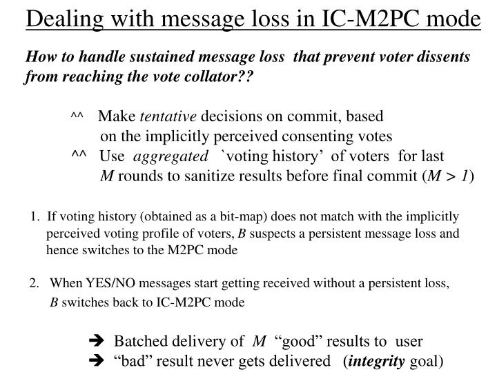 Dealing with message loss in IC-M2PC mode