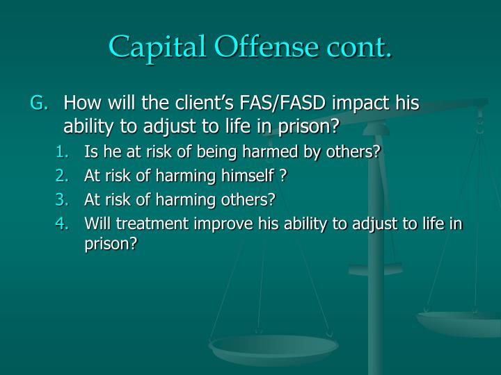 Capital Offense cont.