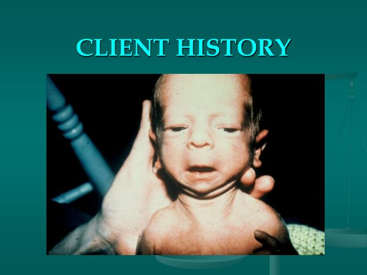CLIENT HISTORY