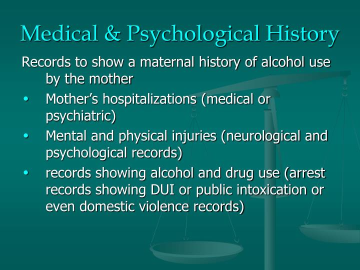 Medical & Psychological History