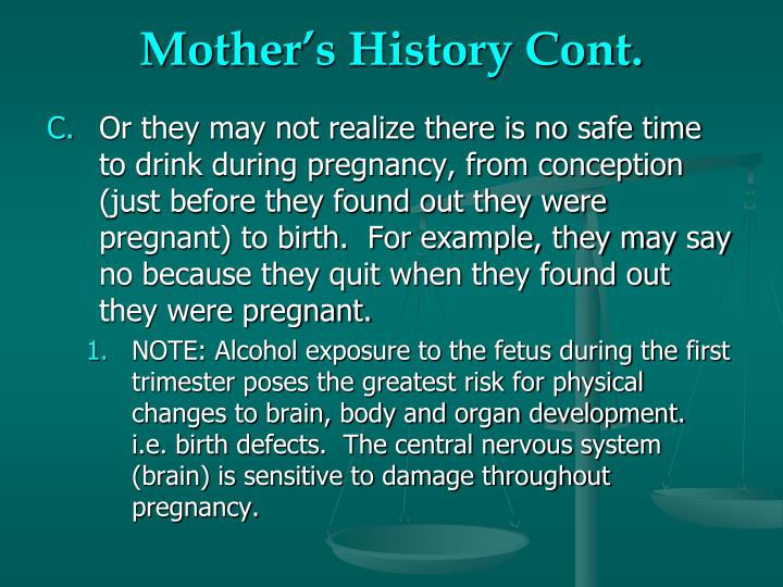 Mother's History Cont.