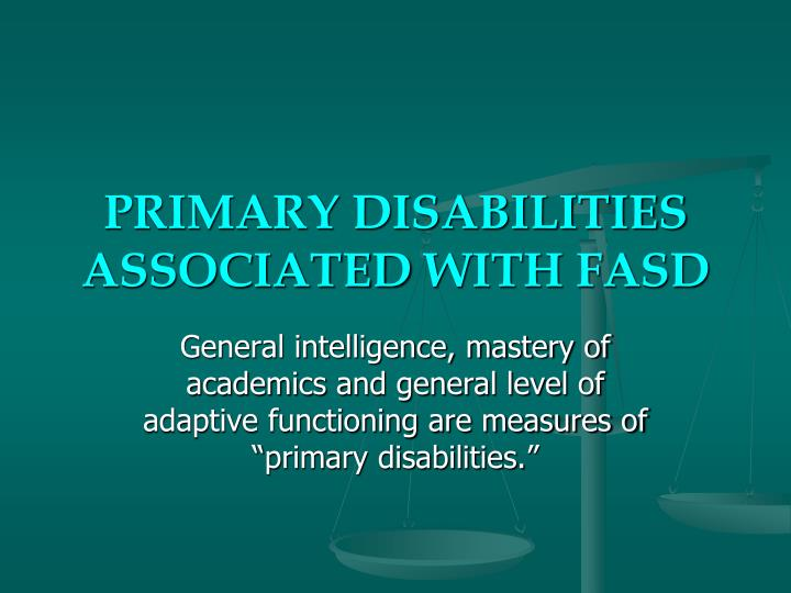 PRIMARY DISABILITIES ASSOCIATED