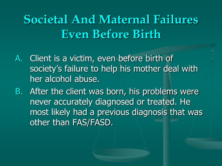 Societal And Maternal Failures