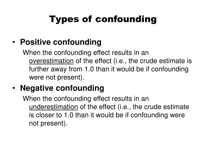 Types of confounding
