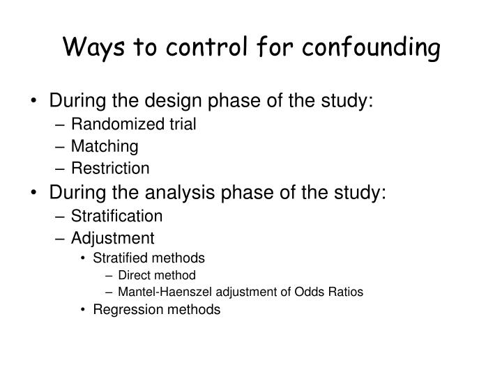 Ways to control for confounding