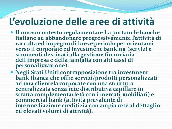 L'evoluzione delle aree di attività