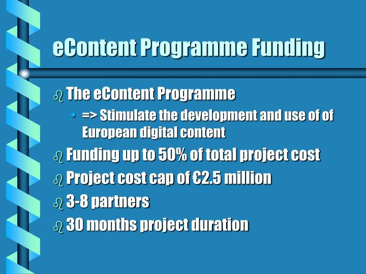 Econtent programme funding