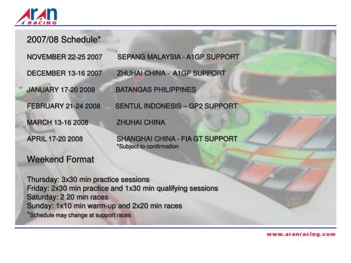 2007/08 Schedule*